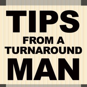 Tips from a turnaround man